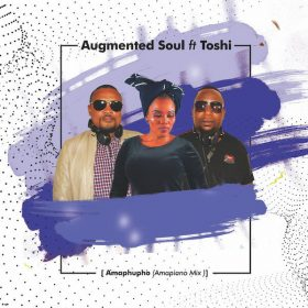 Augmented Soul, Toshi - Amaphupho (Incl. Amapiano Mix) [Augmented Soul (Pty) Ltd]