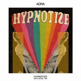 Ayra - Hypnotize [Switchlab]