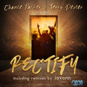 Chance Packer, Terry Dexter - Rectify [Cha Cha Project]