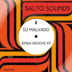 DJ Malvado - Kinga Groove EP [Salto Sounds]