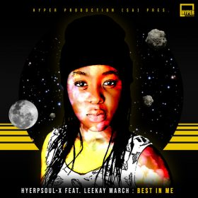 HyperSOUL-X Feat. Leekay March - Best In Me [Hyper Production (SA)]