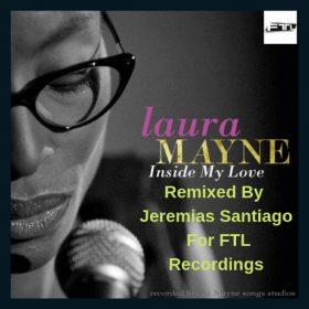 Laura Mayne - Inside My Love (Remix) [FTL Recordings]