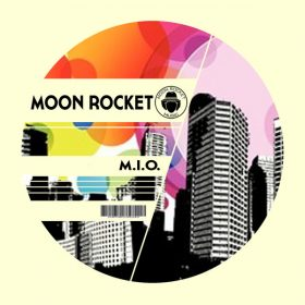 Moon Rocket - M.I.O. [Moon Rocket Music]