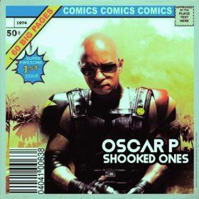 Oscar P - Shooked Ones [Open Bar Music]