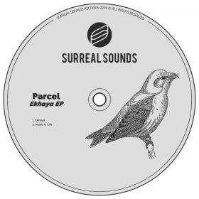 Parcel - Ekhaya [Surreal Sounds Music]