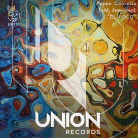 Peppe Citarella feat. Manybeat - El Loco [Union Records]