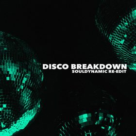 Souldynamic - Disco Breakdown (Souldynamic Boot Mix) [Souldynamic]