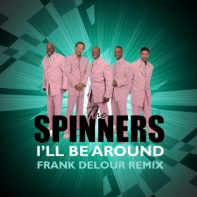 The Spinners - I'll Be Around (Remix) [Delete Records]