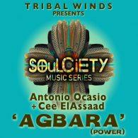 Antonio Ocasio, Cee ElAssaad - Agbara (Power) [Tribal Winds]
