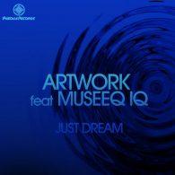 Artwork, Museeq IQ - Just Dream [Pasqua Records]