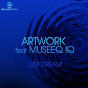 Artwork, Museeq IQ - Just Dream [Pasqua Records]