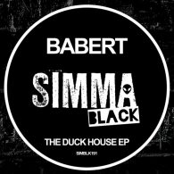 Babert - The Duck House EP [Simma Black]