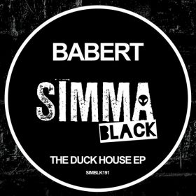 Babert - The Duck House EP [Simma Black]