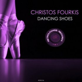 Christos Fourkis - Dancing Shoes [Retrolounge Records]