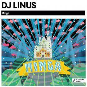 DJ Linus - Minga [Blacksoul Music]