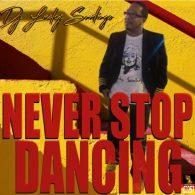 DJ Lucky Santiago - Never Stop Dancing [Cyberjamz]
