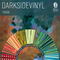 Darksidevinyl - Yama [Ocha Records]