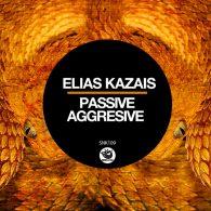 Elias Kazais - Passive Aggressive [Sunclock]