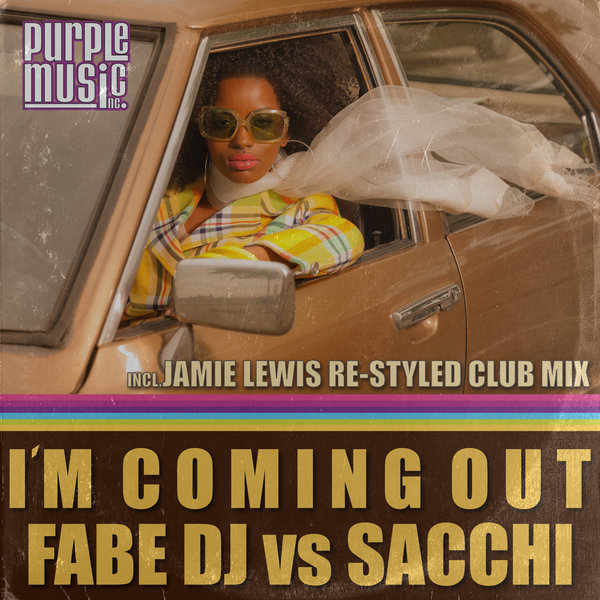 Fabe DJ, Sacchi - Im Coming Out [Purple Music Inc.]