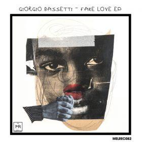 Giorgio Bassetti - Fake Love [Melomania]