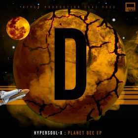 HyperSOUL-X - Planet Dee EP [Hyper Production (SA)]