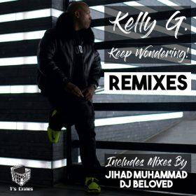 Kelly G. - Keep Wondering! (Remixes) [T's Crates]