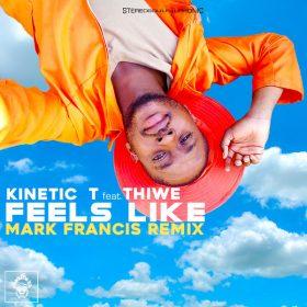 Kinetic T, Thiwe - Feels Like [Merecumbe Recordings]