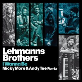 Lehmanns Brothers - I Wanna Be [IRMA DANCEFLOOR]