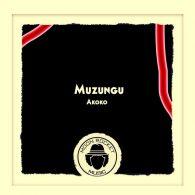 Muzungu - Akoko [Moon Rocket Music]