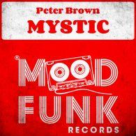 Peter Brown - Mystic [Mood Funk Records]
