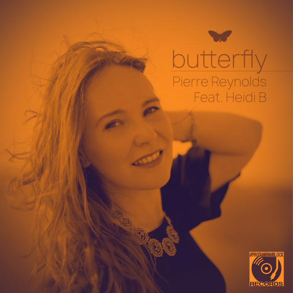 Pierre Reynolds, Heidi B - BUTTERFLY [PRODUCTIONBLOCK RECORDS]