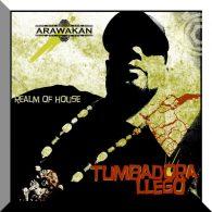 Realm of House - Tumbadora Llego [Arawakan]