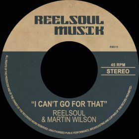 Reelsoul, Martin Wilson - I Can't Got For That [Reelsoul Musik]