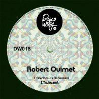 Robert Ouimet - DW018 [Discoweey]