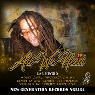 Sal Negro - All We Need EP [New Generation Records]