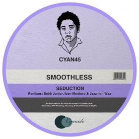 Smoothless - Seduction [Cyanide]