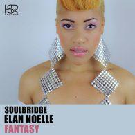 Soulbridge, Elan Noelle - Fantasy [HSR Records]