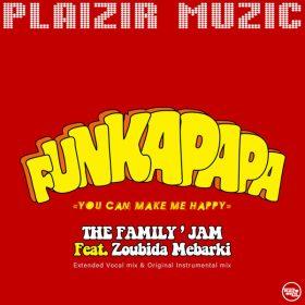 The Family's Jam, Zoubida Mebarki - Funkapapa [Plaizir Muzic]