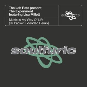 The Lab Rats, The Experiment, Lisa Millett - Music Is My Way Of Life (Remix) [Soulfuric]