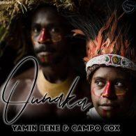 Yamin Bene & Campo Cox - Ounaka [Mistaken Records]