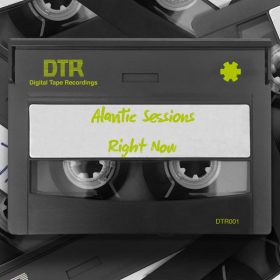 Atlantic Sessions - Right Now [Digital Tape Recordings]