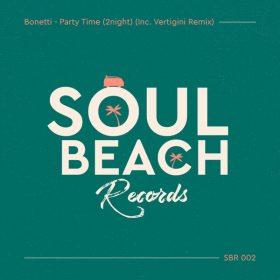 Bonetti - Party Time (2Night) [Soul Beach Records]