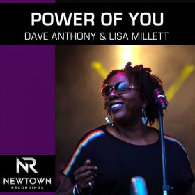 Dave Anthony, Lisa Millett - Power of You [Newtown Recordings]