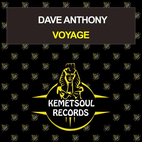 Dave Anthony - Voyage [Kemet Soul Records]