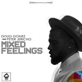 Doug Gomez, Peter Jericho - Mixed Feelings [Merecumbe Recordings]