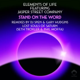 Elements Of Life, Jasper Street Co. - Stand On The Word (Remixes) [Vega Records]