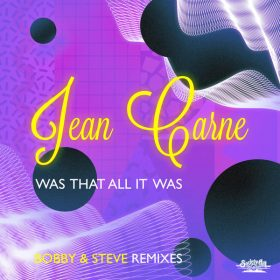 Jean Carne - Was That All It Was (Bobby & Steve Remixes) [Society Hill - EMG]