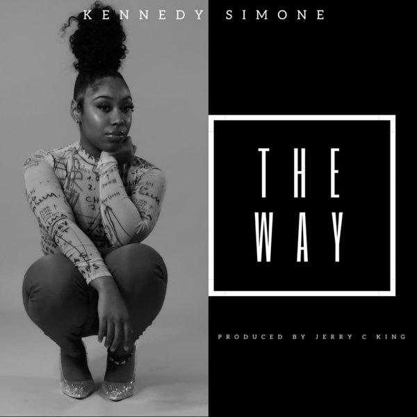 Kennedy Simone - The Way [Kingdom]