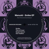 Manuold - Smiles EP [Madhouse Records]
