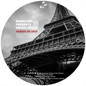 Mindchime, Indios Louco - Hereos Of Jazz [Peppermint Jam]